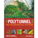 The Polytunnel Gardening Book by Joyce Russell