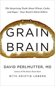 Dr Perlmutter's book Grain Brain